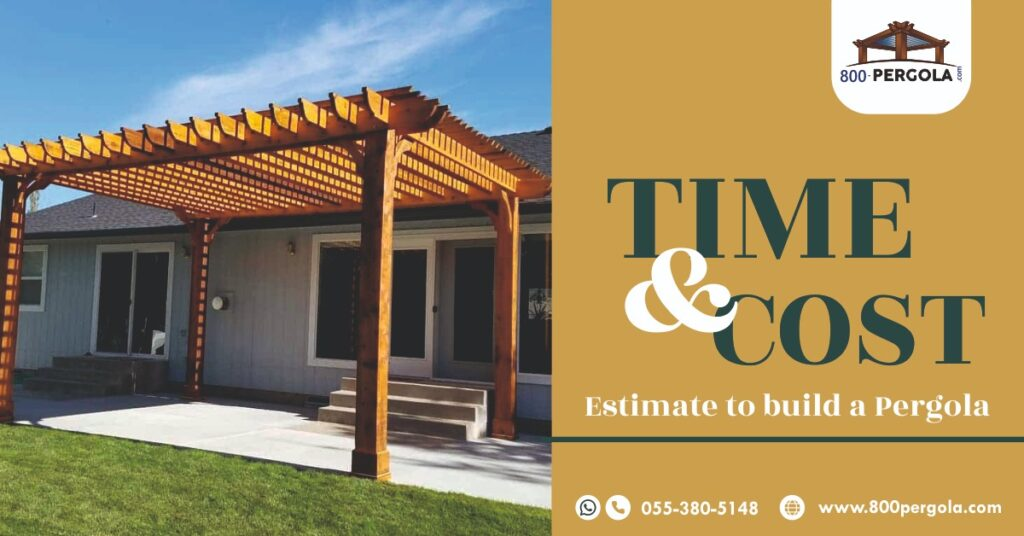 Time & Cost Estimate to build a Pergola, Pergola, 800 Pergola, Pergola Designer in Dubai