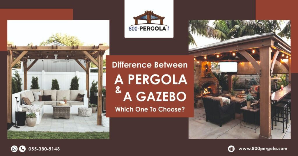 Difference between a Pergola and a Gazebo- Which one to choose? , 800 Pergola, Pergola Designer in Dubai, Gazebo designer in Dubai,