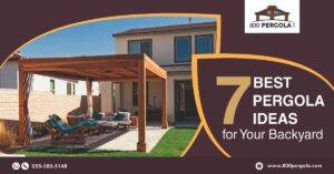 7 Best Pergola Ideas for Your Backyard, Pergola Ideas, Pergola designer in dubai, Wooden Pergola, Traditional Pergola, 800 Pergola