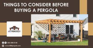 Things to Consider before Buying a Pergola, 800 Pergola, Pergola Designer in Dubai, Pergola Manufacturer in Dubai