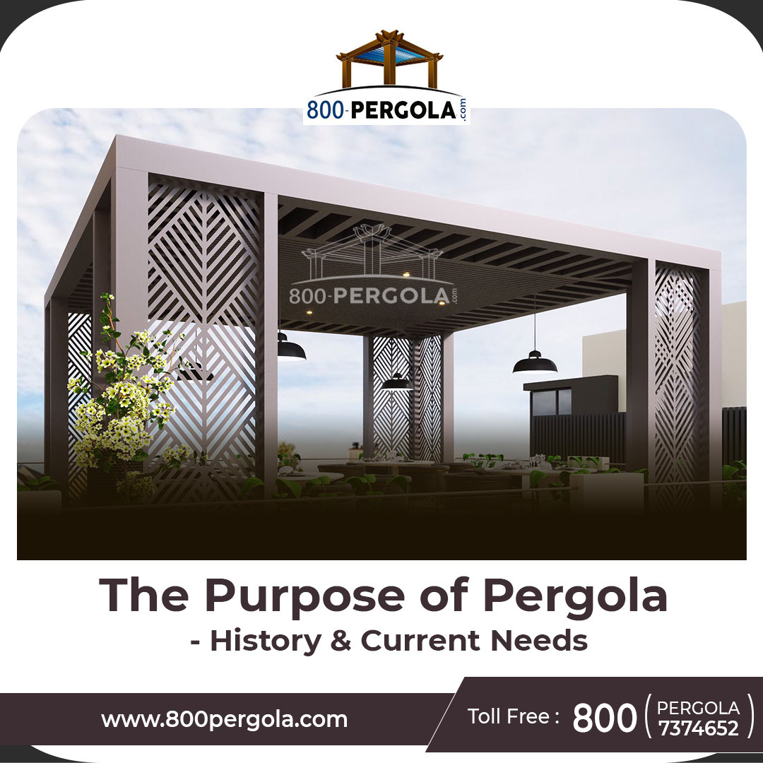 The Purpose of Pergolas: History and Current Needs